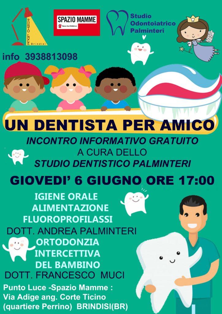 un dentista per amico